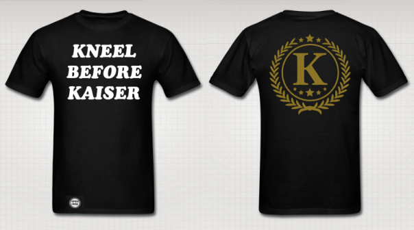 "Revolutionary Kaiser ""Kneel Before Kaiser"" Authentic T-Shirt"